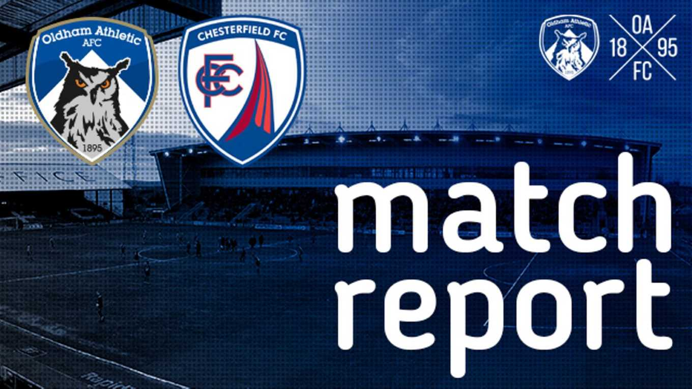 Oldham Athletic vs  Chesterfield - News - Oldham Athletic